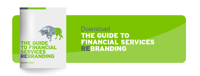 Download The Guide to Financial Services Rebranding