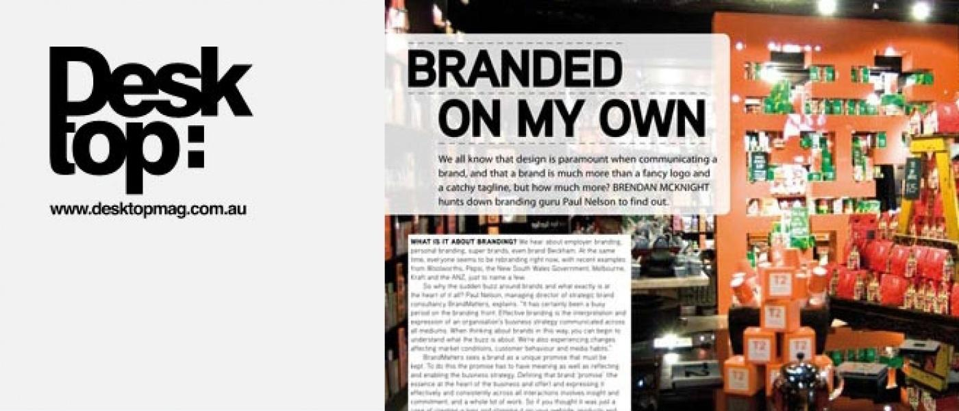 Branding Explained - as appeared in Desktop Magazine
