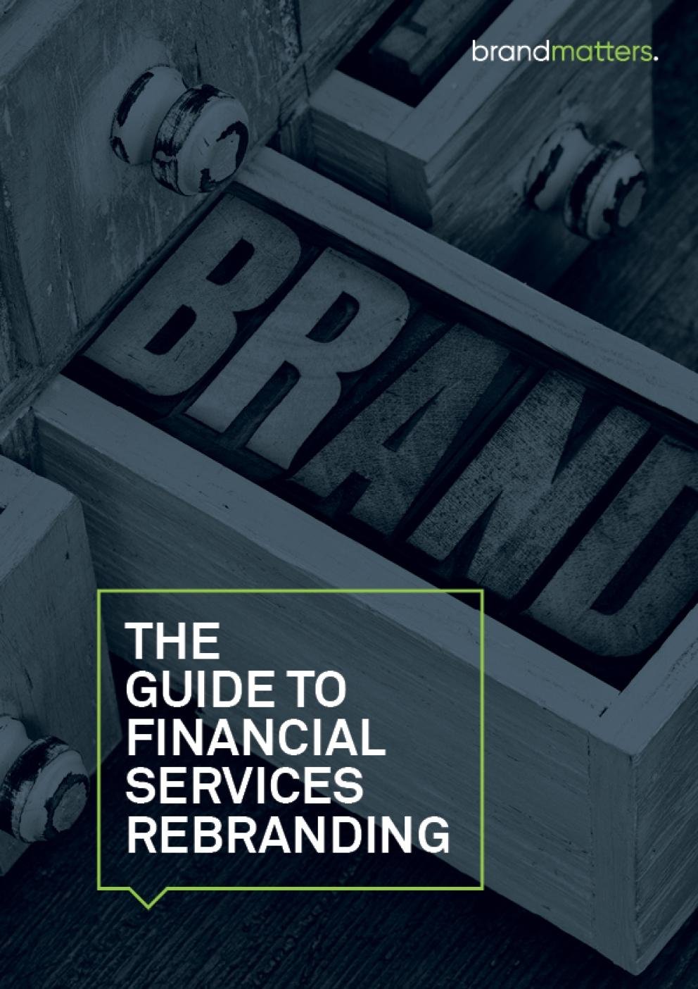 The Guide to Financial Services Rebranding